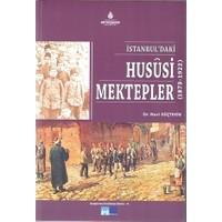 İstanbul'daki Hususi Mektepler (1873-1922)