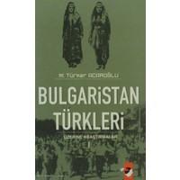 Bulgaristan Türkleri Üzerine Araştırmalar (2 Kitap Takım)