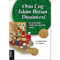 Orta Çağ İslam İktisat Düşüncesi