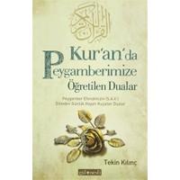 Kur'an'da Peygamberimize Öğretilen Dualar
