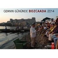 Ozanın Gününde Bozcaada 2014