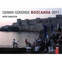 Ozanın Gününde Bozcaada - 2011