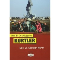 Yeni Bir Ortadoğu ve Kürtler
