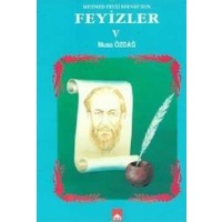 Mehmet Feyzi Efendi'den Feyizler 5