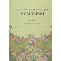 Vak'anüvis Halil Nuri Bey Nuri Tarihi