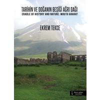 Tarihin ve Doğanın Beşiği Ağrı Dağı / Cradle Of History And Nature: Mouth Ararat
