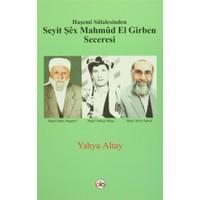 Haşemi Sülalesinden Seyit Şex Mahmud El Girben Seceresi