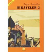 Beyza Teyze'den Hikayeler (2)
