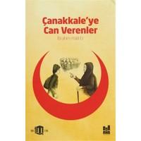 Çanakkale'ye Can Verenler