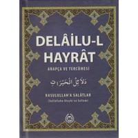 Delailu-l Hayrat (Arapça ve Tercümesi)