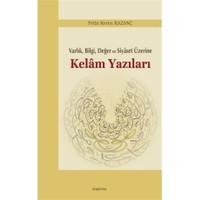 Kelam Yazıları - Varlık Bilgi Değer ve Siyaset Üzerine