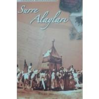 Osmanlı Belgelerinde Surre Alayları