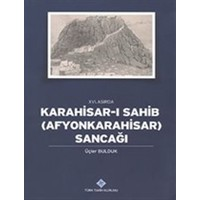 16. Asırda Karahisar-ı Sahib: Afyonkarahisar Sancağı