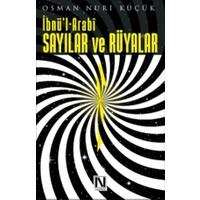 İbnü'l Arabi - Sayılar ve Rüyalar - Osman Nuri Küçük