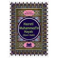 Hazreti Muhammed'in Hayatı