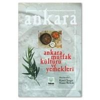 Ankara Mutfak Kültürü ve Yemekleri
