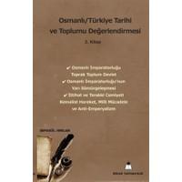 Osmanlı/Türkiye Tarihi ve Toplumu Değerlendirmesi 2. Kitap