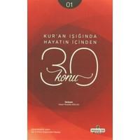 Kur'an Işığında Hayatın İçinden 30 Konu 1. Kitap