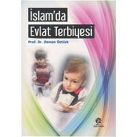 İslam'da Evlat Terbiyesi