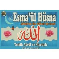 Esma'ül Hüsna / Allah'ın En Güzel 99 İsmi