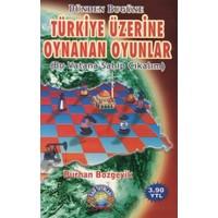 Türkiye Üzerine Oynanan Oyunlar