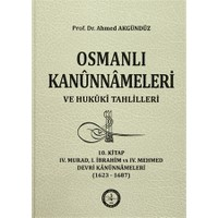 Osmanlı Kanunnameleri ve Hukuki Tahlilleri 10. Kitap