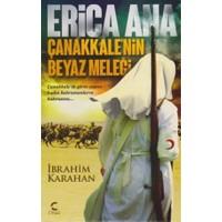 Erica Ana: Çanakkalenin Beyaz Meleği