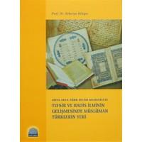 Tefsir ve Hadis İlminin Gelişmesinde Müslüman Türklerin Yeri