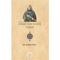 Ahmed Bin Ya'kub Tarihi