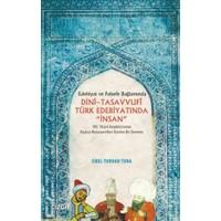 Dini-Tasavvufi Türk Edebiyatında İnsan