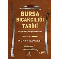 Bursa Bıçakçılığı Tarihi