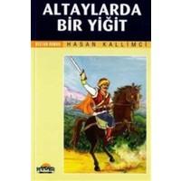 Altaylarda Bir Yiğit