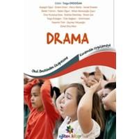 Okul öncesinden İlköğretime Kuramdan Uygulamaya Drama