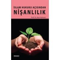 İslam Hukuku Açısından Nişanlılık