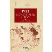 1923 Mürettipler Grevi