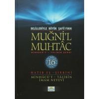 Delilleriyle Büyük Şafii Fıkhı - Muğni'l Muhtac 16. Cilt
