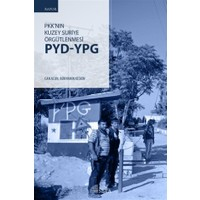 PKK'nın Kuzey Suriye Örgütlenmesi PYD-YPG