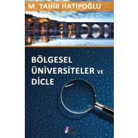 Bölgesel Üniversiteler ve Dicle