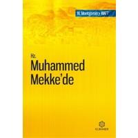 Hz. Muhammed Mekke'de