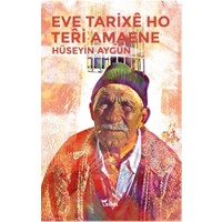 Eve Tarixe Ho Teri Amaene