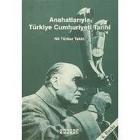 Anahatlarıyla Türkiye Cumhuriyeti Tarihi