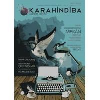 Karahindiba Edebiyat Dergisi Yıl: 1 Sayı: 5 Haziran-Temmuz-Ağustos 2016