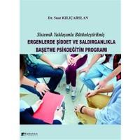 Ergenlerde Şiddet ve Saldırganlıkla Başetme Psikoeğitim Programı