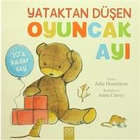 Yataktan Düşen Oyuncak Ayı - Julia Donaldson