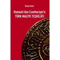 Osmanlı'dan Cumhuriyet'e Türk Maliye Teşkilatı