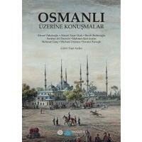 Osmanlı Üzerı·ne Konus¸malar