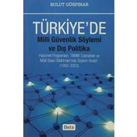 Türkiye'de Milli Güvenlik Söylemi ve Dış Politika