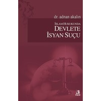 İslam Hukukunda Devlete İsyan Suçu