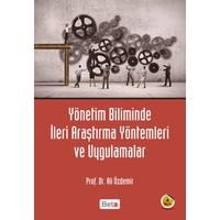 Yönetim biliminde İleri Araştırma Yöntemleri ve Uygulamaları - Ali Özdemir
