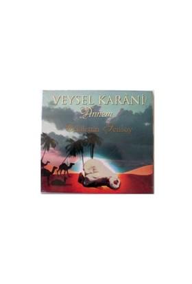 NTP Celalettin Şensoy Veysel Karani Annem Audio CD